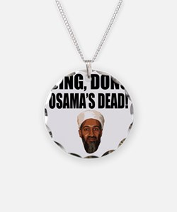 Ding Dong OSAMAs Dead Necklace