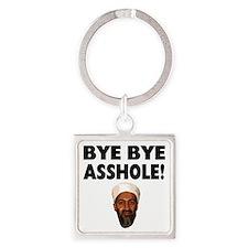 bye bye asshole Square Keychain