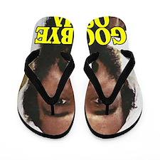 GOODBYOSAMA Flip Flops