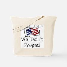 wedidntforget Tote Bag