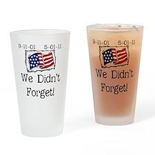 wedidntforget Drinking Glass