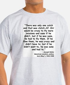 Heller Catch-22 Quote T-Shirt