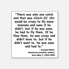 "Heller Catch-22 Quote Square Sticker 3"" x 3"""