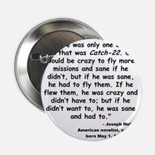 """Heller Catch-22 Quote 2.25"""" Button"""