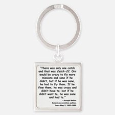 Heller Catch-22 Quote Square Keychain