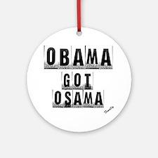 Obama got um Round Ornament