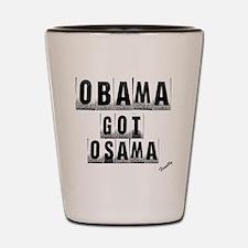 Obama got um Shot Glass