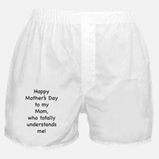 Mom Understands Boxer Shorts