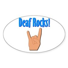 Deaf Rocks Oval Decal