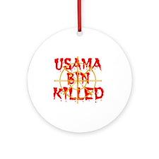 usama bin killed Round Ornament