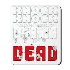 knock knock osama dead Mousepad