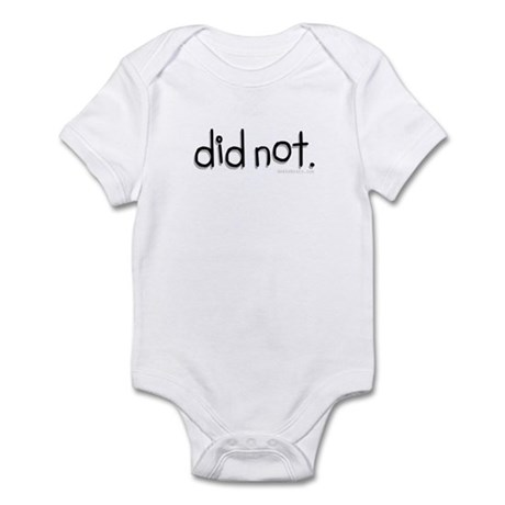did not Infant Bodysuit