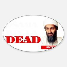 Osama Bin Laden Dead Sticker (Oval)