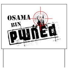 Osama Bin PWNED Yard Sign