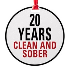 20 Years Clean and Sober Round Ornament