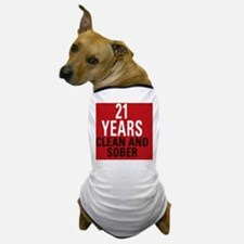 21 Years Clean and Sober Dog T-Shirt