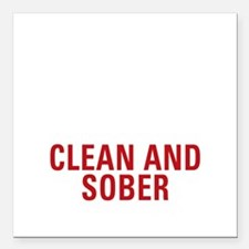 """25 Years Clean and Sober Square Car Magnet 3"""" x 3"""""""