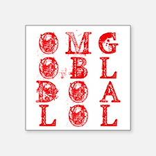 "omg obl doa lol 1 Square Sticker 3"" x 3"""