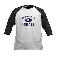 Property of ismael Tee