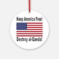 destroy_al_qaeda Round Ornament