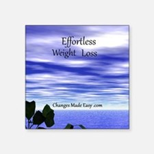 """Effortless weight loss Square Sticker 3"""" x 3"""""""