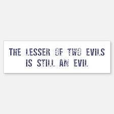Evil: Bumper Bumper Bumper Sticker