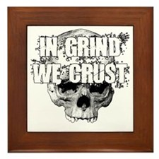 IN-GRIND-WE-CRUST2 Framed Tile