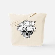 IN-GRIND-WE-CRUST2 Tote Bag