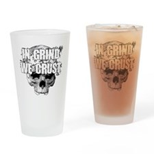 IN-GRIND-WE-CRUST2 Drinking Glass