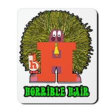 Horrible Hair Mousepad
