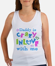 Daddy is Crazy In Love with Me Women's Tank Top