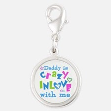 Daddy is Crazy In Love with Me Silver Round Charm