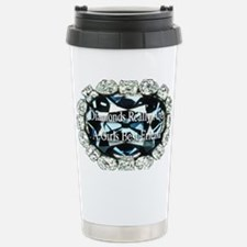 diamonds_really_are_a_girls_bes Travel Mug