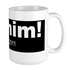 got-him Mug