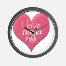 I love mama milk Wall Clock