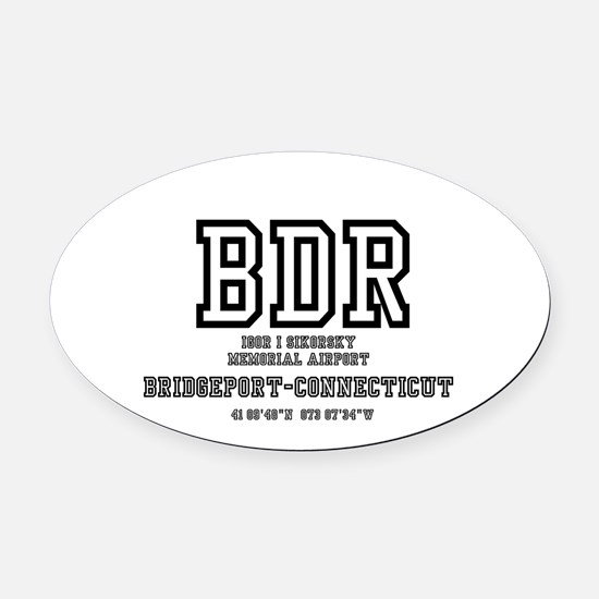 AIRPORT CODES - BDR - SIKORSKY, BR Oval Car Magnet