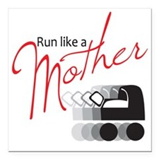 "runlikemother2 Square Car Magnet 3"" x 3"""