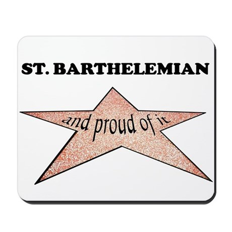 St. Barthelemian and proud of Mousepad