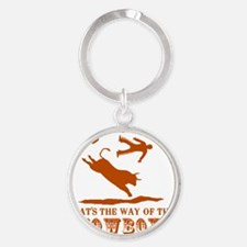 The way of the cowboy Round Keychain