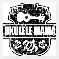 """Ukulele Mama Square Car Magnet 3"""" x 3"""""""