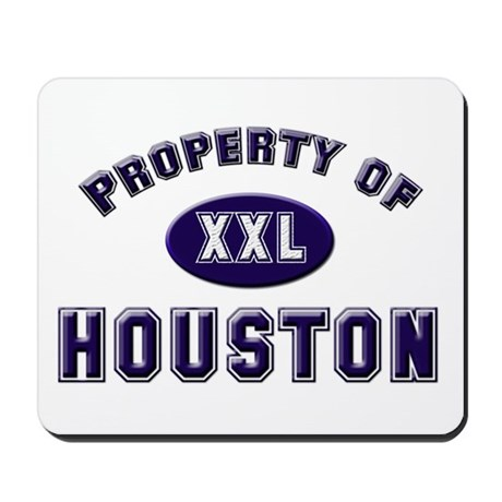 Property of houston Mousepad