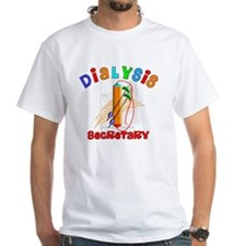 Dialysis secretary 2011 Shirt