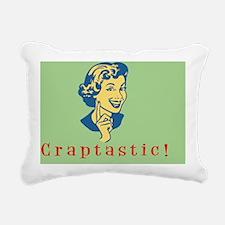 craptastic-CRD Rectangular Canvas Pillow