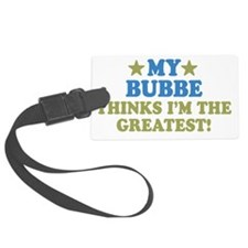 thinksgreatbubbe-01 Luggage Tag