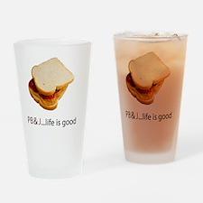PB  J Life is Good Drinking Glass