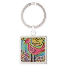 let your voice be heard Square Keychain