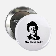 """Mr. First Lady 2.25"""" Button (10 pack)"""