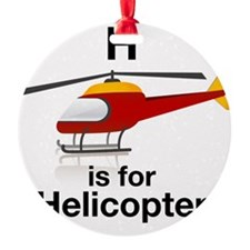 H_is_Helicopter Ornament