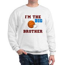 big brother sport2 Sweatshirt