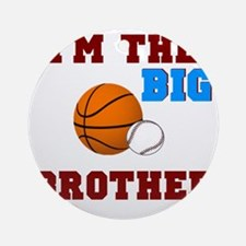 big brother sport2 Round Ornament